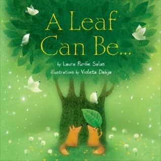 A Leaf Can Be..