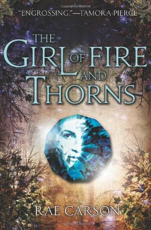 Cherry's Review: Girl of Fire and Thorns by Rae Carson (Guest Review)