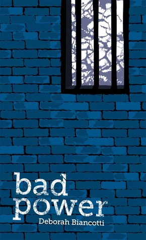 Bad Power Giveaway at Goodreads
