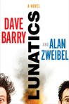 Lunatics: A Novel