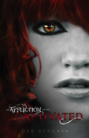 Captivated (An Affliction Novel #1)
