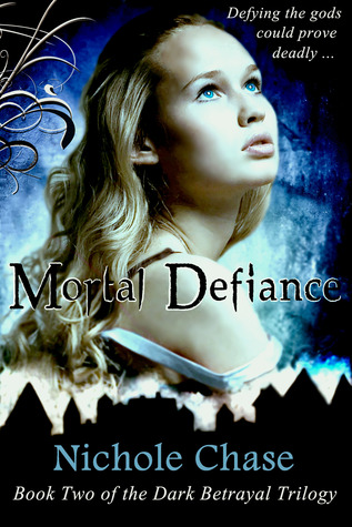 Mortal Defiance (Dark Betrayal Trilogy, Book 2)