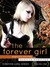 The Forever Girl: Sophia's journey