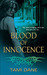 Blood of Innocence (Sloane ...