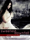 Her Sweetest Downfall (Forever Girl Journals, Ophelia)