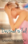 Destined to Fail