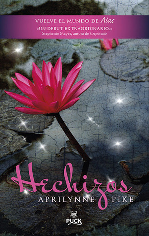Hechizos (Wings, #2)