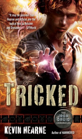 Tricked by Kevin Hearne (Iron Druid #4)
