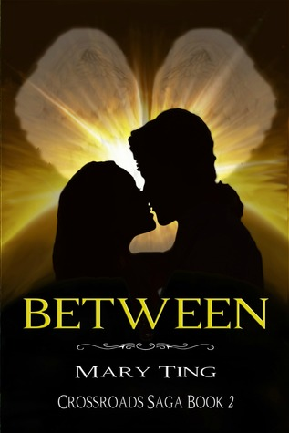 Between (Crossroads Saga, #2)
