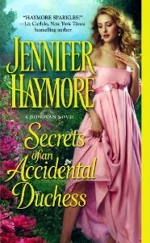 Secrets of an Accidental Duchess (Donovan, #2)