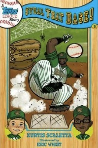 A Topps League Story: Book Two: Steal That Base!