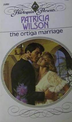 The Ortiga Marriage (Harlequin Presents #1086)