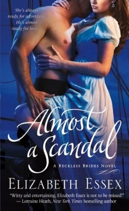 Almost a Scandal (Reckless Brides, #1)
