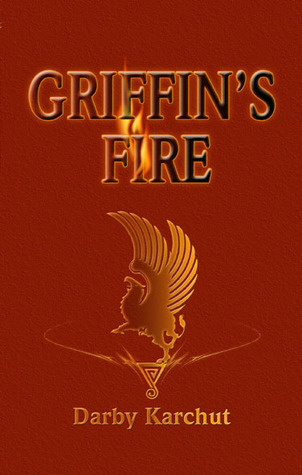 ARC Giveaway! Griffin's Fire by Darby Karchut