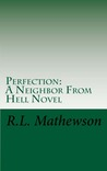 Perfection (A Neighbor from Hell, #2)