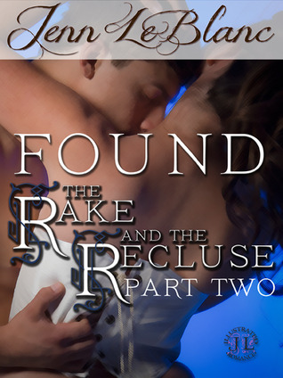 FOUND : The Rake And The Recluse : Part Two