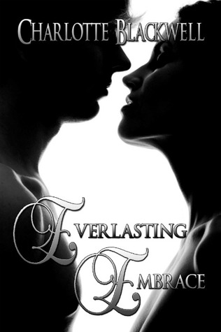 Everlasting Embrace (Embrace, #4)