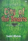 City of the Beasts - Negeri yang Buas
