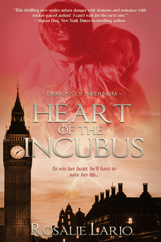 Heart of the Incubus (Demons of Infernum, #4)