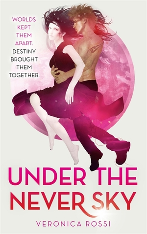 Under the Never Sky (Under the Never Sky, #1)