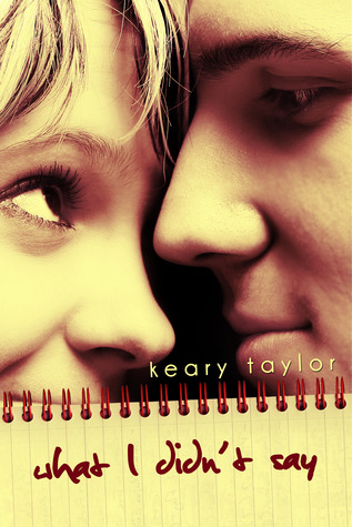 What I didn't say – Keary Taylor