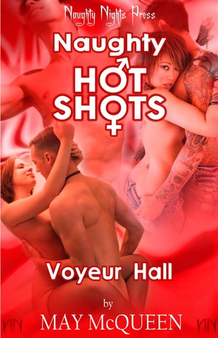 Voyeur Hall - A Naughty Hot Shot