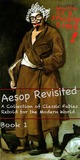 Aesop Revisited: Book 1