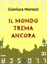 Il mondo trema ancora