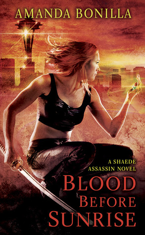 Review: Blood Before Sunrise by Amanda Bonilla (Shaede Assassin #2)