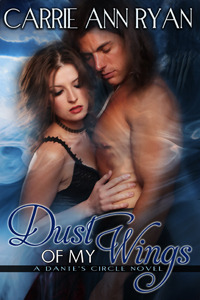 Goddess Fish Blog Tour Review: Dust Of My Wings by Carrie Ann Ryan
