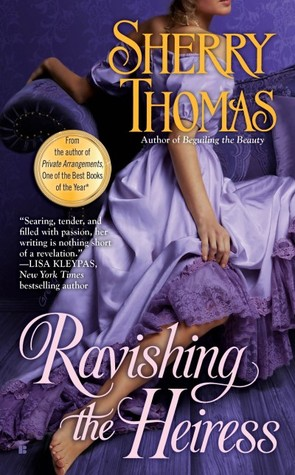 Michelle's Review: Ravishing the Heiress (Fitzhugh Trilogy #2) by Sherry Thomas