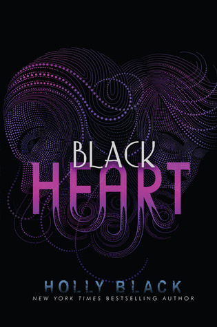 Black Heart (Curse Workers #3) - Holly Black - 3rd April 2012