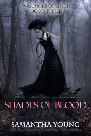 Shades of Blood (Warriors of Ankh #3)