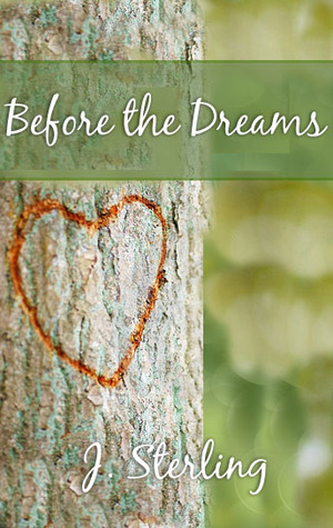 Before the Dreams (The Dream Series, #2)