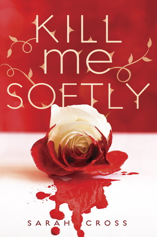 Review – Kill Me Softly