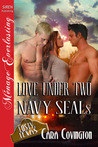 Love Under Two Navy SEALs (The Lusty, Texas Collection)