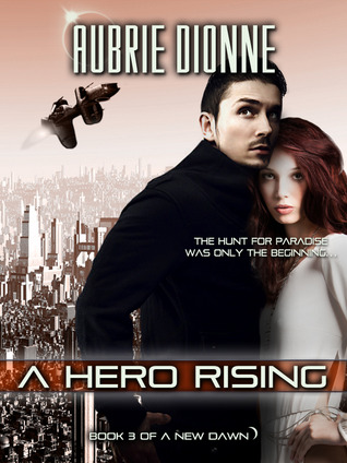 A Hero Rising (A New Dawn,  #3)