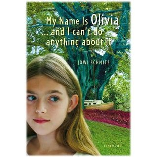 My Name is Olivia...and I Can't Do Anything About It