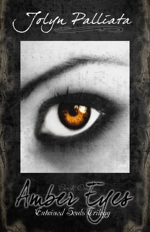 Amber Eyes (Entwined Souls Trilogy, #1)