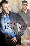 The Only Easy Day