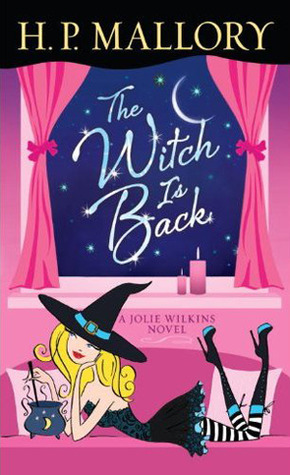 The Witch Is Back (Jolie Wilkins #4)