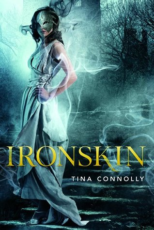 Ironskin (Ironskin, #1) Tina Connolly