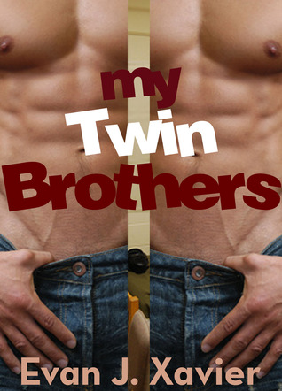 My Twin Brothers (Gay Erotic Stories #5) (All in the Family)