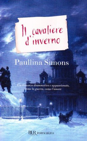 Il cavaliere d'inverno by Paullina Simons