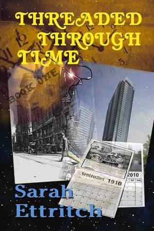 Threaded Through Time, Book Two Sarah Ettritch
