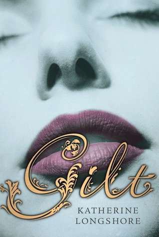 Book cover for Gilt by Katherine Longshore