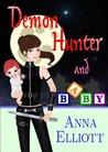 Demon Hunter and Baby