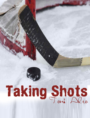 AToMR Blog Tour Review: Taking Shots by Toni Aleo + Giveaway!