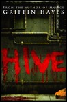 Hive (No Man's Land Series, #1)