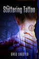 The Stuttering Tattoo